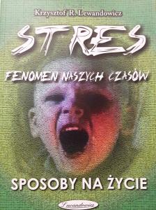 STRES FENOMEN NASZYCH CZASÓW - 2000 SPOSOBÓW NA ŻYCIE - 160STR.